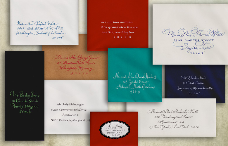 When a beautiful envelope with calligraphy arrives in your mailbox, it announces  that something special will  happen. And people love to see their names in calligraphy!  It can be flourished and grand, or casual and funky. I can write in any color ink.